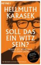 Karasek, Hellmuth Soll das ein Witz sein?