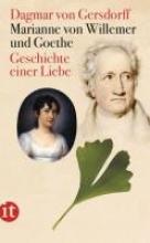 Gersdorff, Dagmar von Marianne von Willemer und Goethe