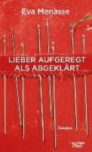 Menasse, Eva Lieber aufgeregt als abgeklärt