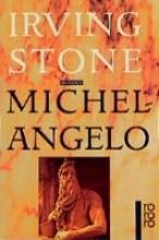 Stone, Irving Michelangelo