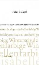Bichsel, Peter Doktor Schleyers isabellenfarbige Winterschule