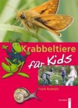 Rudolph, Frank Krabbeltiere für Kids