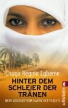 Egbeme, Choga Regina Hinter dem Schleier der Trnen