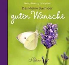 Lehmacher, Georg Das kleine Buch der guten Wnsche