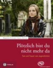 Reinthaler, Magdalena Plötzlich bist du nicht mehr da