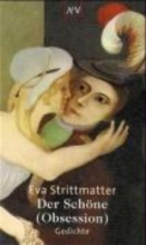 Strittmatter, Eva Der Schöne ( Obsession)