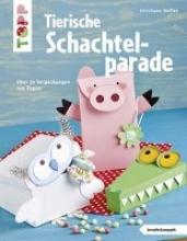 Steffan, Christiane Tierische Schachtelparade (kreativ.kompakt.)