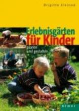 Kleinod, Brigitte Erlebnisgärten für Kinder
