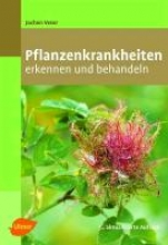 Veser, Jochen Pflanzenkrankheiten