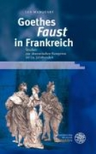 Marquart, Lea Goethes ,Faust` in Frankreich