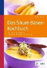 Lohmann, Maria Das Säure-Basen Kochbuch