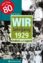 Grossherr, Dieter Wir vom Jahrgang 1929
