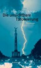 Schäfer, Hans Dieter Die unsichtbare Tätowierung