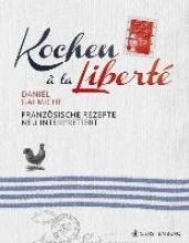 Galmiche, Daniel Kochen à la Liberté