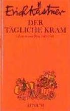 Kästner, Erich Der tägliche Kram