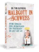 Kaynberg, Tom Halbgott in Schwei?