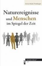 Theisinger, Anna Maria Naturereignisse und Menschen im Spiegel der Zeit