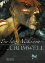 Cromwell Der letzte Mohikaner