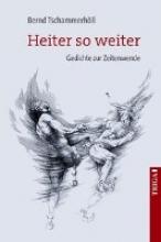 Tschammerhöll, Bernd Heiter so weiter