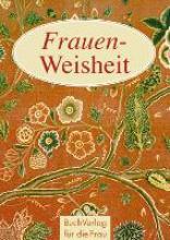 Brüning, Barbara Frauen-Weisheit