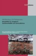 Benning, Willi Mentalität im Vergleich: Sentimentalität und Sensualismus