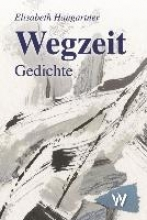 Hangartner, Elisabeth Wegzeit