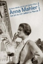 Anna Mahler: Ich bin in mir selbst zu Hause