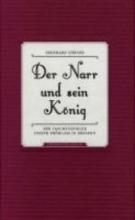 Gröner, Eberhard Der Narr und sein König