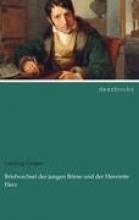 Geiger, Ludwig Briefwechsel des jungen Börne und der Henriette Herz