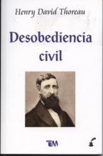 Thoreau, Henry David Desobedencia Civil