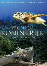 """In """"Tropisch Koninkrijk"""" een kennismaking met de natuurparken zowel onder als boven water. De overkoepelende natuurorganisatie DCNA maakt zich daar als geen ander hard voor."""