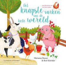 Ron Schröder Marianne Busser, Het knapste varken van de hele wereld