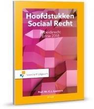 C.J.  Loonstra Hoofdstukken sociaal recht Arbeidsrecht editie 2018