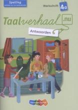 Taalverhaal.nu Spelling Werkschrift 4a Antwoorden
