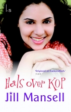 Jill  Mansell Hals over kop (POD)