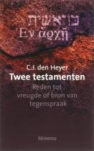 C.J. den Heyer , Twee testamenten
