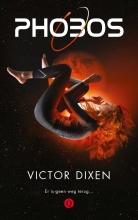 Victor Dixen , Phobos