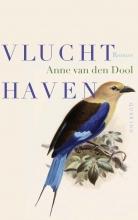 Anne van den Dool , Vluchthaven