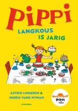 Astrid Lindgren , Pippi Langkous is jarig