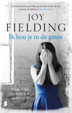 Joy  Fielding Ik hou je in de gaten