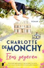 Charlotte de Monchy , Eens gegeven