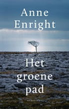 Anne  Enright Het groene pad