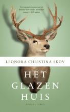 Leonora Christina  Skov Het glazen huis