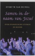 E.W. Van de Poll , Samen in de naam van Jezus