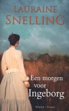 Snelling, Lauraine Een morgen voor Ingeborg