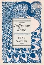 Brad Watson , Juffrouw Jane