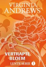 Virginia Andrews , Vertrapte bloem