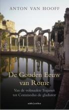 Anton van Hooff De gouden eeuw van Rome