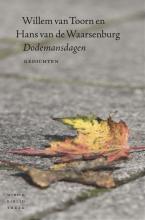 Hans van de Waarsenburg, Willem van Toorn Dodemansdagen