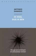 Antonio  Damasio Ik voel dus ik ben
